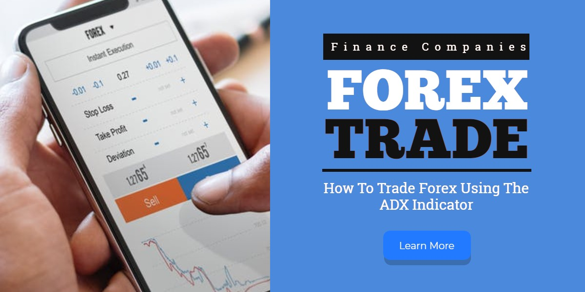 how to use adx indicator for day trading,adx forex indicator,adx indicator strategy,how to trade adx indicator,adx indicator mt4,adx indicator explained,how to trade forex,forex trading adx indicator,how to trade with adx,adx indicator forex,forex adx indicator explained,adx trading strategy, How To Trade Forex Using The ADX Indicator