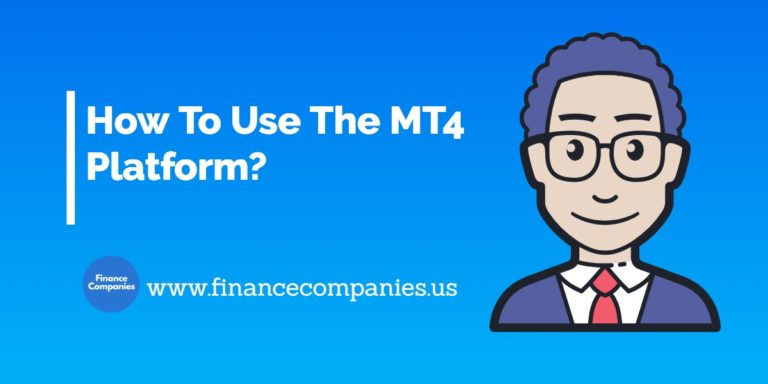How To Use The MT4 Platform?