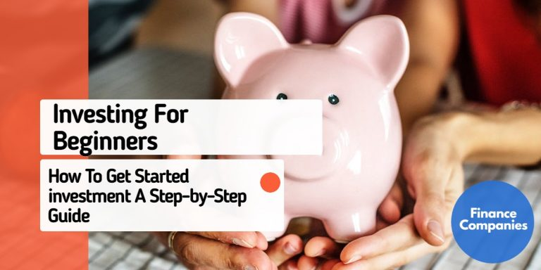 Investing For Beginners - How To Get Started A Step-by-Step Guide