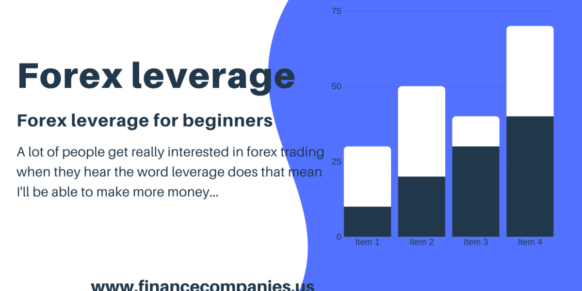 Forex broker leverage explained