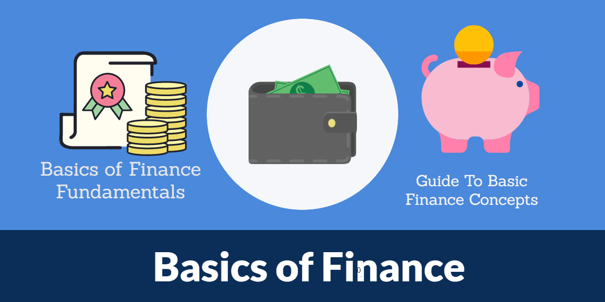 Guide To Basic Finance Concepts, Basics of Finance,basics of personal finance