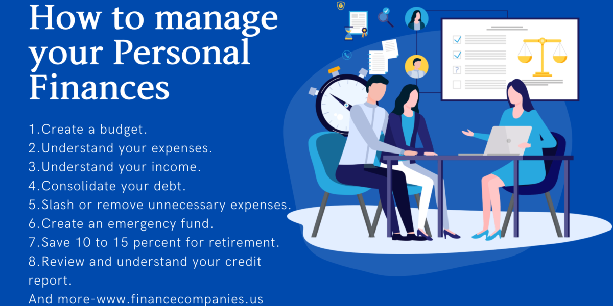 How to Manage Your Personal Finances, 10 Essential Steps To Manage Your Money The Right Way, Keys to Successfully Managing Personal Finances, Personal Finance