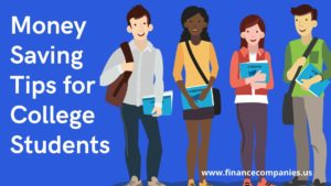 Tips on How to Save Money in College, Good Ways to Save Money in College, Money-Saving Tips for College Students