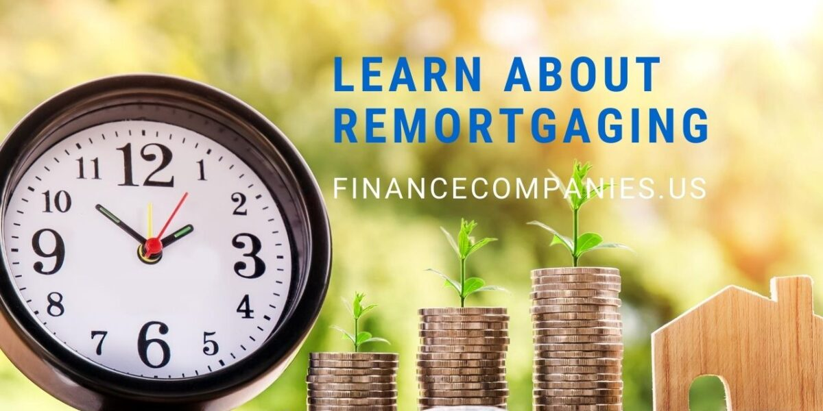 Remortgaging