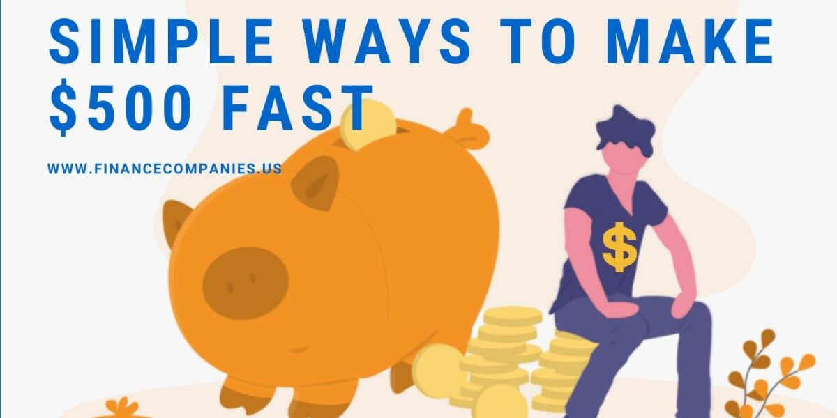 Simple Ways to Make $500 Fast