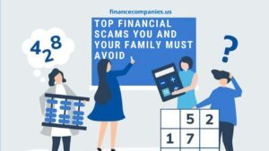 Top Financial Scams You And Your Family Must Avoid