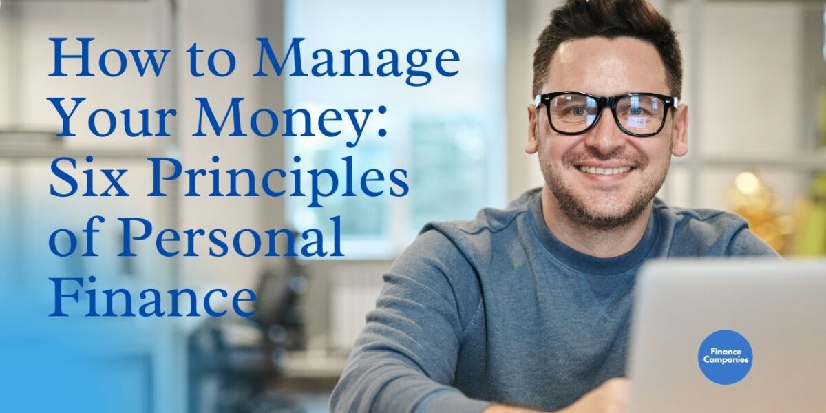 How to Manage Your Money: Six Principles of Personal Finance
