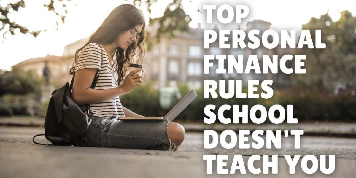 Top Personal Finance Rules School Doesnot Teach You