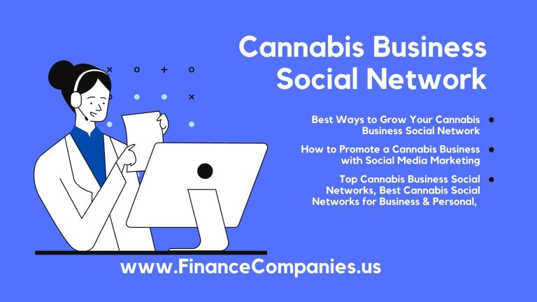 Cannabis Business Social Network, Top Cannabis Business Social Networks, Best Cannabis Social Networks for Business & Personal, How to Promote a Cannabis Business with Social Media Marketing, Best Ways to Grow Your Cannabis Business Social Network