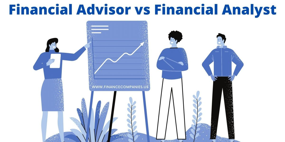 Financial Advisor vs Financial Analyst