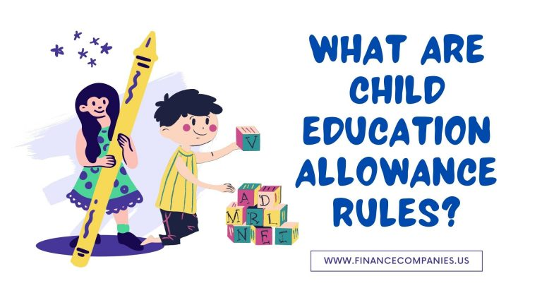 What Are Child Education Allowance Rules