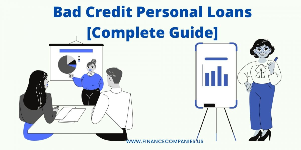 Bad Credit Personal Loans [Complete Guide]