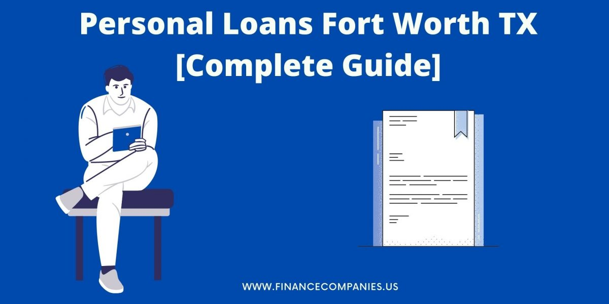 Personal Loans Fort Worth TX