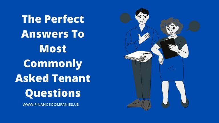 The Perfect Answers To Most Commonly Asked Tenant Questions