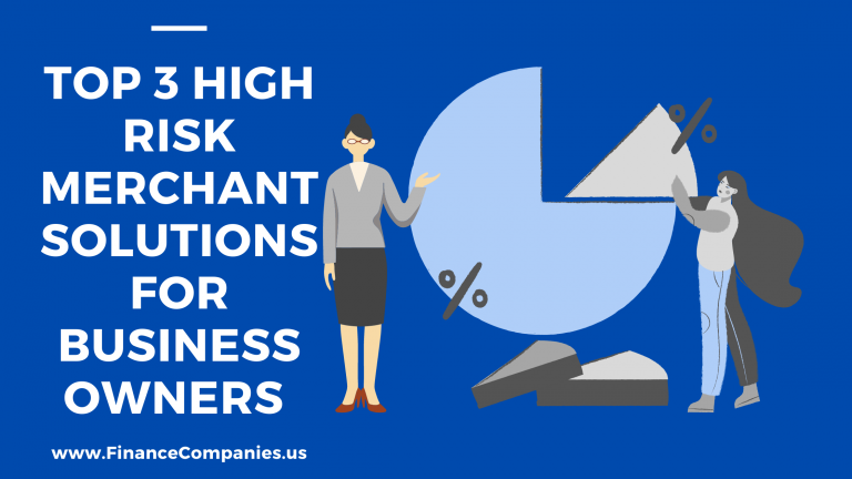 Top 3 High Risk Merchant Solutions for Business Owners