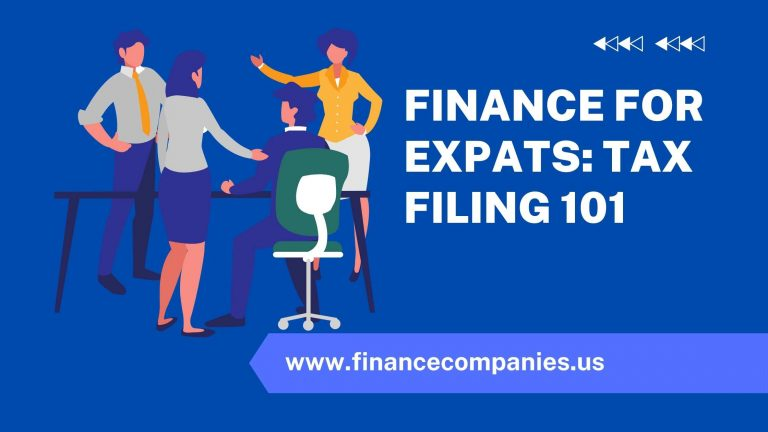 Finance for Expats: Tax Filing 101