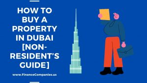 How to buy a property in Dubai Non-Resident