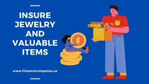 Insure Jewelry and Valuable Items