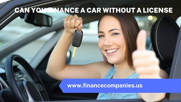 Can you finance a car without a license