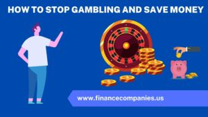 How to stop gambling and save money